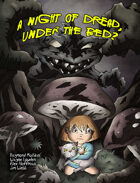 A Night of Dread, UNDER THE BED?