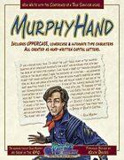 MurphyHand - A Murphy's World Typeface