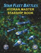 Star Fleet Battles: Hydran Master Starship Book