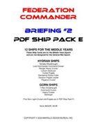 Federation Commander: Briefing #2 Ship Pack E