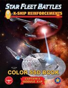 Star Fleet Battles: Module X1R - X-Ship Reinforcements SSD Book (Color)