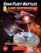 Star Fleet Battles: Module X1R - X-Ship Reinforcements SSD Book (Color)
