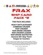 Federation Commander: Frax Ship Card Pack #2
