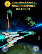 Federation & Empire: Minor Empires Rulebook