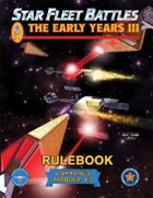 Star Fleet Battles: Module Y3 - The Early Years III Rulebook