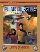 GURPS Prime Directive 4e Revised, Volume 2: Playing the Game