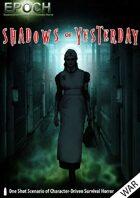 EPOCH: Shadows of Yesterday
