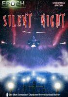 EPOCH: Silent Night