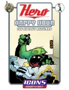 Hero Happy Hour: The Hideout Regulars (ICONS)