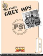 PSI Files: Grey Ops (M&M3e)