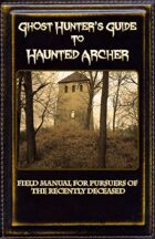 Ghost Hunter's Guide to Haunted Archer