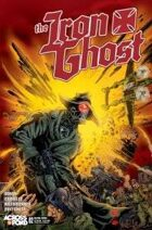 The Iron Ghost #2