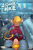 Atomik Mike #3