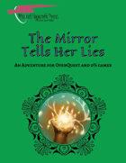 The Mirror Tells Her Lies: An Adventure for D100