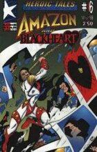 Heroic Tales #6 - Blackheart and Amazon