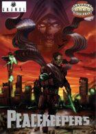 Peacekeepers: Savage Worlds edition