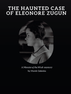 The Haunted Case of Eleonore Zugun
