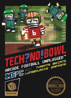 TECH?NO! BOWL: More Fun! West