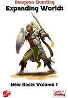 Dungeon Questing New Races Volume 1