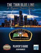The Thin Blue Line - A Detroit Police Story - Player's Guide
