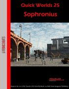 Quick Worlds 25: Sophronius