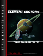 Historical Ships of Clement Sector 1: Trent-class Destroyer