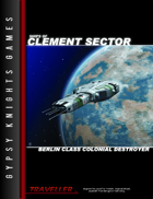 Ships of Clement Sector 8: Berlin-class Colonial Destroyer