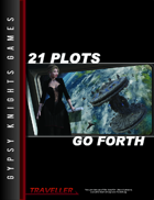 21 Plots Go Forth