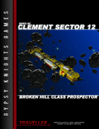 Ships of Clement Sector 12: Broken Hill Class Prospector