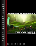 Subsector Sourcebook 5: The Colonies