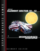 Ships of Clement Sector 10-12: Workhorses