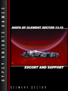 Ships of Clement Sector 13-15: Escort and Support