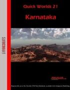 Quick Worlds 21: Karnataka