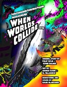 Perfect Commando Productions Presents Heroes of long Ago: When Worlds Collide UK print