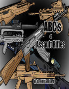 ABC\'s of Assault Rifles