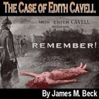 The Case of Edith Cavell