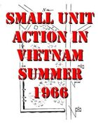 Small Unit Action in Vietnam, Summer 1966