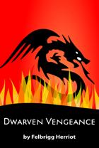 Dwarven Vengeance