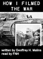 How I Filmed the War