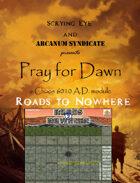 Pray 4 Dawn: Roads 2 Nowhere [BUNDLE]
