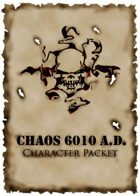 Chaos 6010 A.D. Character Packet
