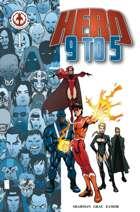 Hero 9 to 5 #1
