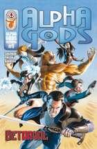 Alpha Gods: Vol 2 - Betrayal #1