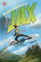 The Superfun Adventures of Jax Trade
