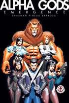 Alpha Gods: Vol 1 - Emergence