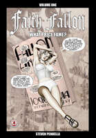 Faith Fallon Vol 1: What Price Fame?