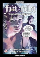 Faith Fallon Vol 2: Vengeance and Damnation