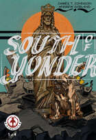 South of Yonder #1