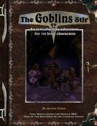 The Goblins Stir: A Torn World Adventure