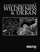 Fantasy Encounters: Wilderness & Urban